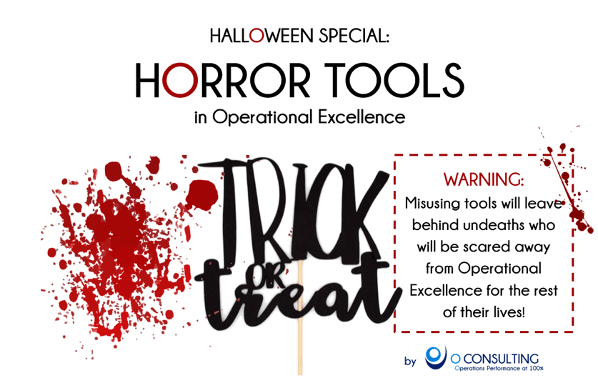 A Bloody Tool Selection: Turn Operational Excellence tools into torture instruments with the right misuse!