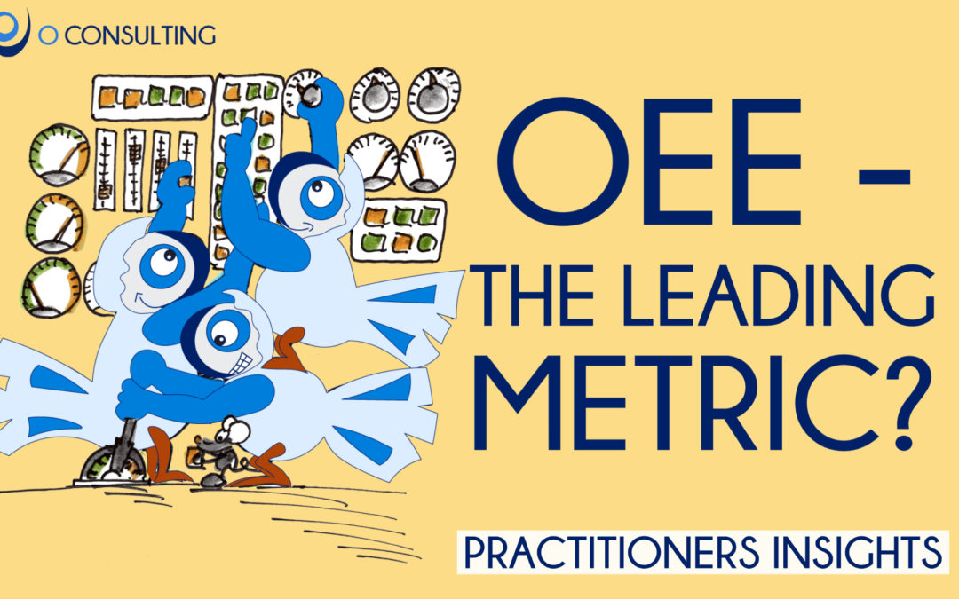 OEE – The leading metric for sites?